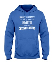 Nobody is Perfect Except Smith Hooded Sweatshirt thumbnail