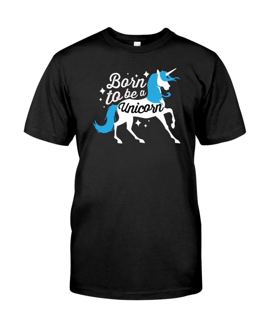 Born to be a Unicorn Classic T-Shirt