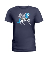 Born to be a Unicorn Ladies T-Shirt tile