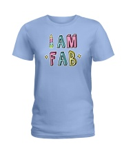 I Am Fab Ladies T-Shirt tile