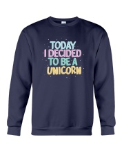 I Decided to be a Unicorn Crewneck Sweatshirt thumbnail