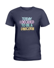 I Decided to be a Unicorn Ladies T-Shirt thumbnail