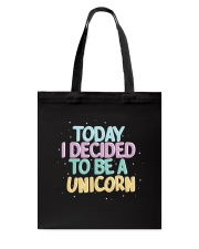I Decided to be a Unicorn Tote Bag thumbnail