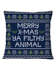 Merry Christmas Ya Filthy Animal Square Pillowcase back