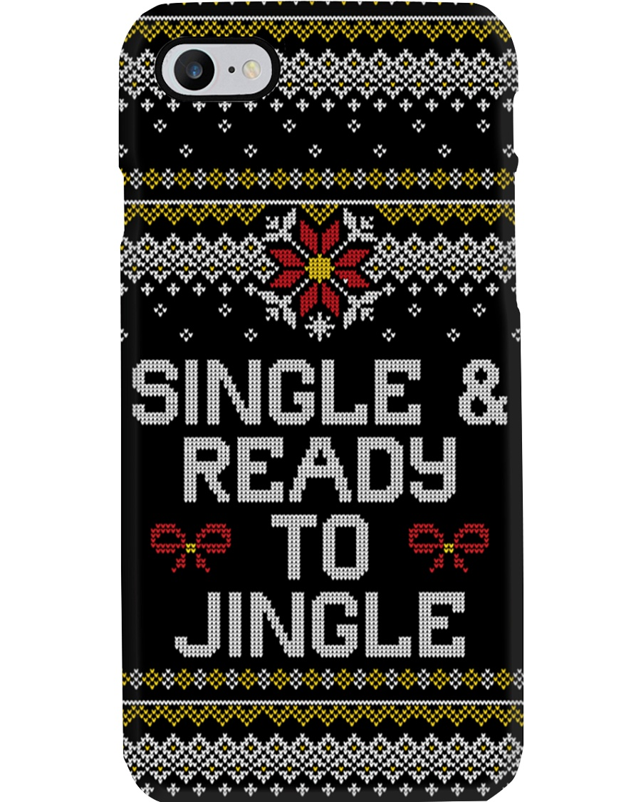 Single And Ready To Jingle Phone Case