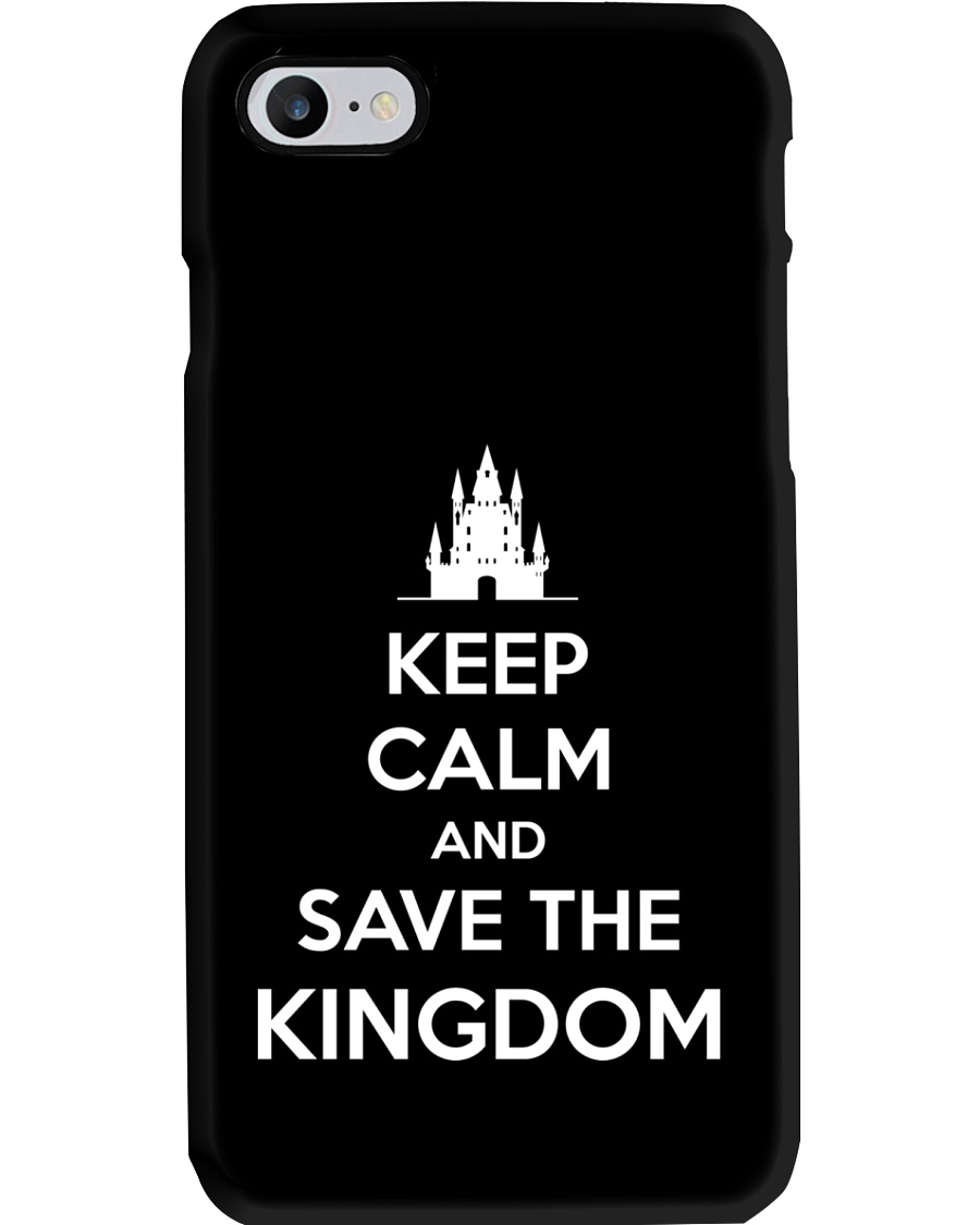 Keep Calm and Save the Kingdom Phone Case