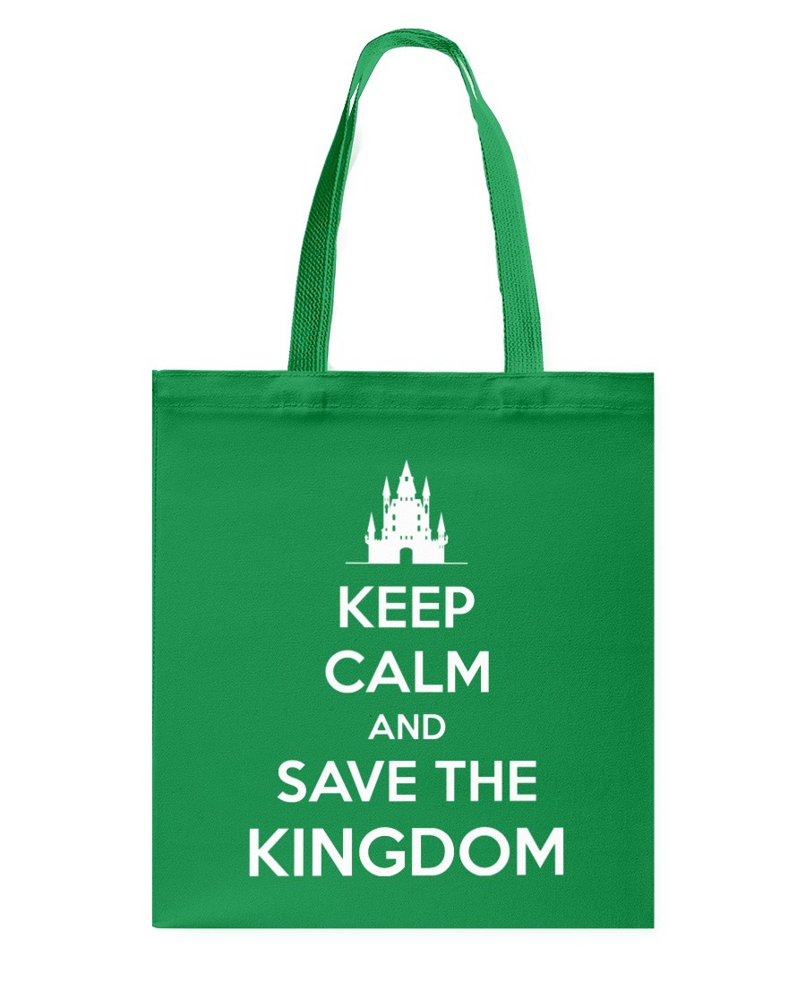 Keep Calm and Save the Kingdom Tote Bag