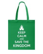 Keep Calm and Save the Kingdom Tote Bag thumbnail
