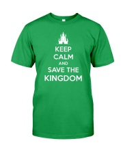 Keep Calm and Save the Kingdom Classic T-Shirt front