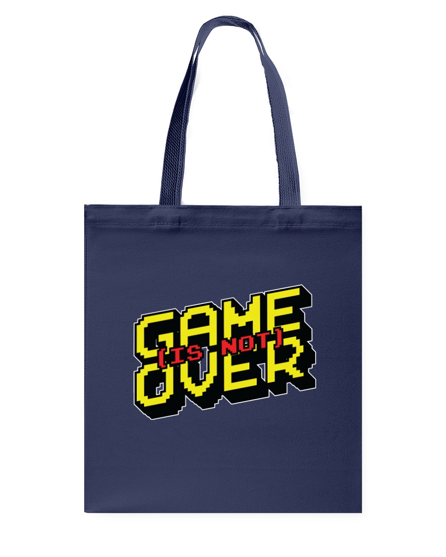 Game Is Not Over Tote Bag
