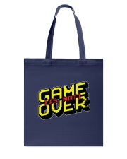 Game Is Not Over Tote Bag front