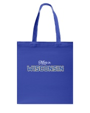 Made In Wisconsin Tote Bag thumbnail