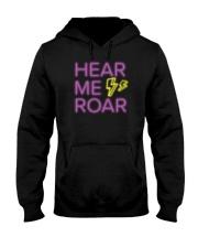 Hear Me Roar Hooded Sweatshirt front