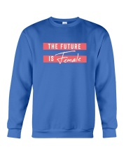 The Future is Female Crewneck Sweatshirt thumbnail