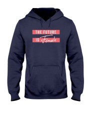 The Future is Female Hooded Sweatshirt thumbnail