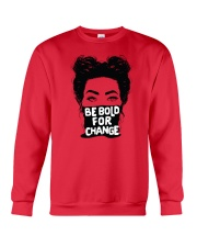 Be Bold For Change Crewneck Sweatshirt thumbnail