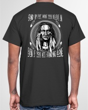 Stand up for what you believe in BT04 Classic T-Shirt garment-tshirt-unisex-back-04