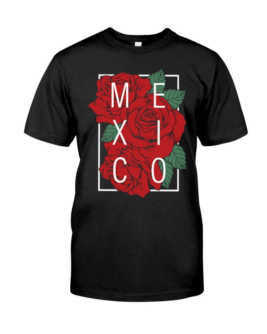 Mexico Rose Tee Limited Edition Classic T-Shirt