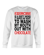 Chocolate lovers dream Crewneck Sweatshirt thumbnail