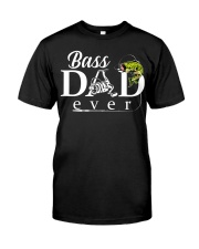 BASS DAD EVER Classic T-Shirt front
