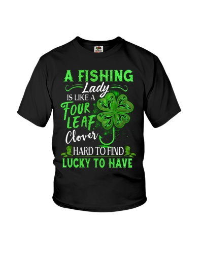 FISHING LADY IS LIKE A FOUR LEAF CLOVER