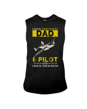I HAVE TWO TITLES DAD AND PILOT Sleeveless Tee thumbnail