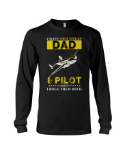 I HAVE TWO TITLES DAD AND PILOT Long Sleeve Tee tile
