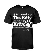 ALL I NEED IS THIS KITTY Premium Fit Mens Tee thumbnail