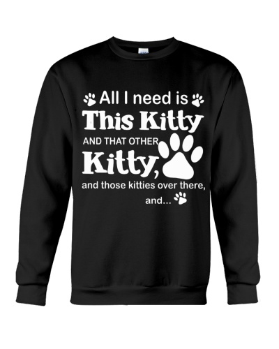 ALL I NEED IS THIS KITTY