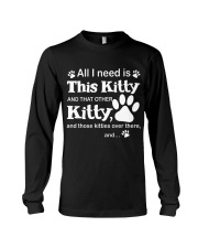 ALL I NEED IS THIS KITTY Long Sleeve Tee thumbnail