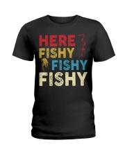 HERE FISHY FISHY FISHY Ladies T-Shirt thumbnail