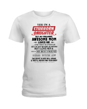 Stubborn Daughter Ladies T-Shirt thumbnail