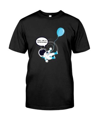 Call Me A Space Man - Tee Shirt - Edm Music Fan's
