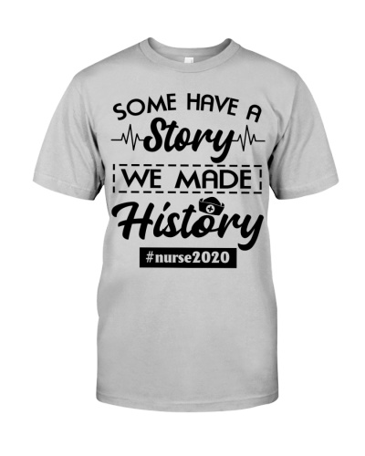 Nurse 2020 We Made History