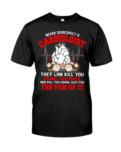 Never Disrespect Cardiologist