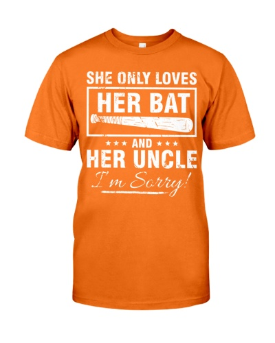 SHE ONLY LOVES HER BAT AND HER UNCLE I'M SORR