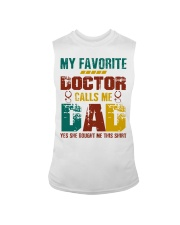 My Favorite Doctor Calls Me Dad Sleeveless Tee tile