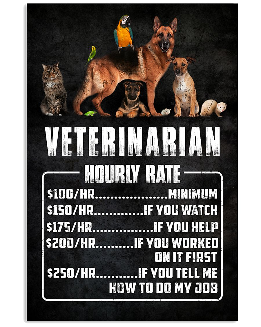 Veterinarian Hourly Rate 11x17 Poster
