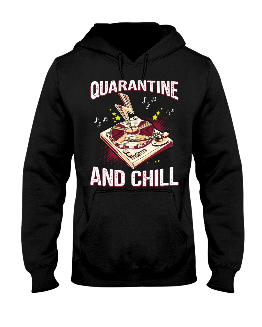Quarantine and Chill Vinyl Hooded Sweatshirt