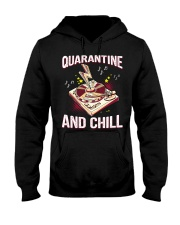 Quarantine and Chill Vinyl Hooded Sweatshirt front