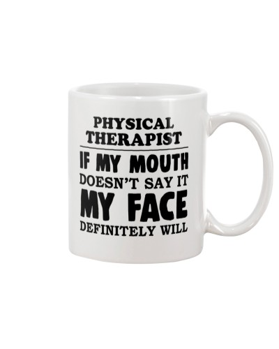 Physical Therapist If My Mouth Doesnt Say It