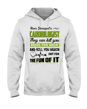 Never Disrespect A Cardiologist They Can Kill You Hooded Sweatshirt thumbnail