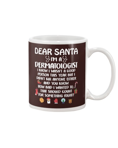 Dear Santa I'm A Dermatologist