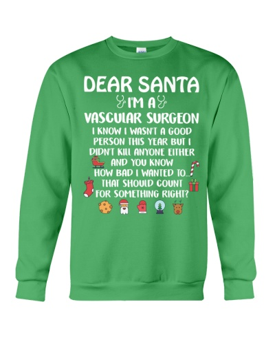 Dear Santa I'm A Vascular Surgeon