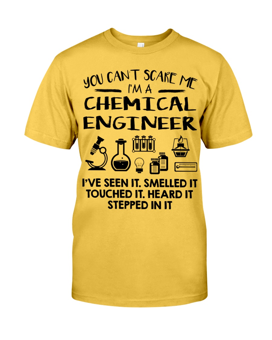 Chemical Engineer You Can't Scare Me Classic T-Shirt