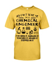 Chemical Engineer You Can't Scare Me Classic T-Shirt front