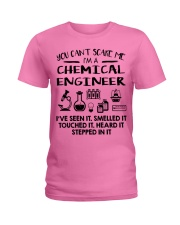 Chemical Engineer You Can't Scare Me Ladies T-Shirt thumbnail