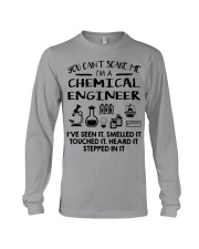 Chemical Engineer You Can't Scare Me Long Sleeve Tee thumbnail