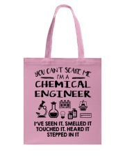 Chemical Engineer You Can't Scare Me Tote Bag thumbnail