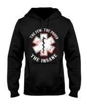 Emergency The Few The Proud The Insane Hooded Sweatshirt front